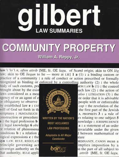 9780159011584: Gilbert Law Summaries: Community Property (17/ed)