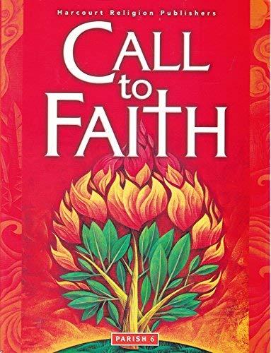 9780159012321: Grade 6: Call to Faith (Parish Edition)