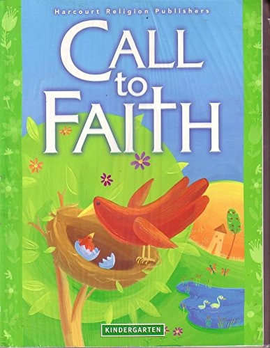 9780159012741: Grade K: Call to Faith (School & Parish Edition)