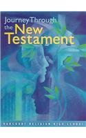 Journey Through New Testament: Student Text 9-12 (Paperback): Religion N Harcourt