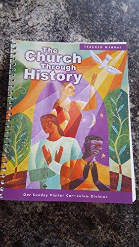 9780159018712: The Church Through History - Teacher Manual