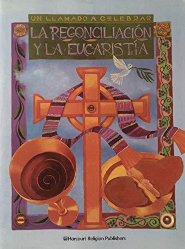 Un Llamado A Celebrar La Reconciliacion Y La Eucaristia: Maureen A. Harcourt Religion Publishers; ...