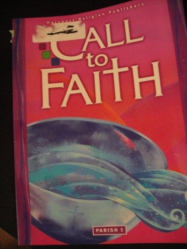 9780159022788: Call to Faith, Grade 5, Parish Edition