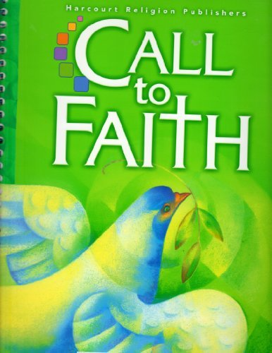 Call To Faith, Catechist Edition, Parish 3, Grade 3: Teacher's Guide (2009 Copyright)