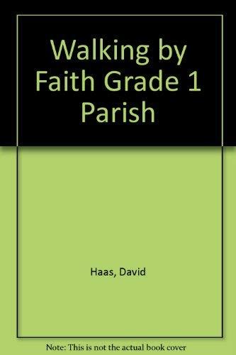 9780159503461: Walking by Faith Grade 1 Parish