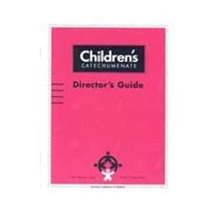 9780159503768: Children's Catechumenate: Director's Guide