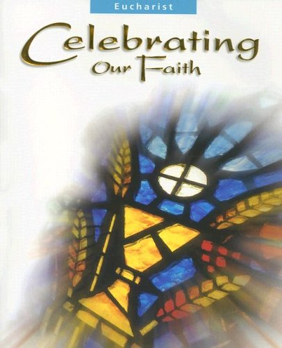9780159504475: Eucharist: Celebrating Our Faith