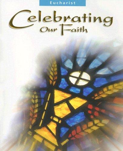 9780159504475: Eucharist: Celebrating Our Faith
