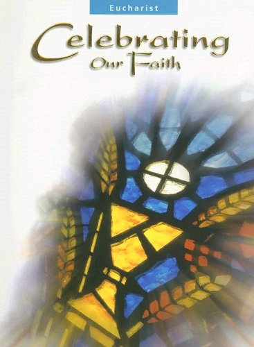 9780159504574: Eucharist Teaching Guide (Celebrating Our Faith)
