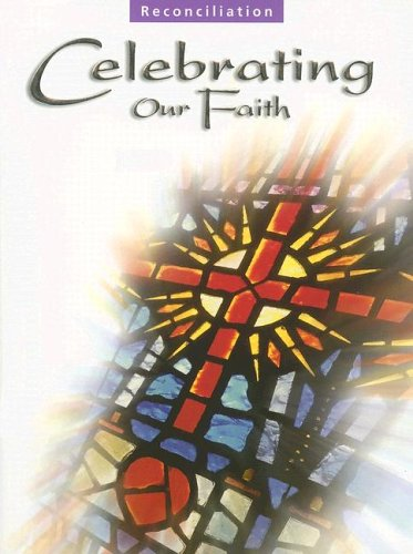9780159504581: Celebrating Our Faith: Reconciliation Children's Book