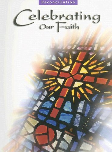 9780159504598: Celebrating Our Faith: Reconciliation Teaching Guide