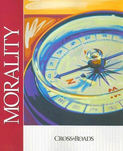 Morality (Crossroads (Harcourt)): Reichert, Richard J