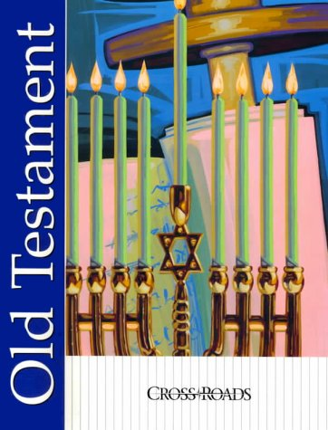 9780159504680: Old Testament: Crossroad Series (Crossroads (Harcourt))