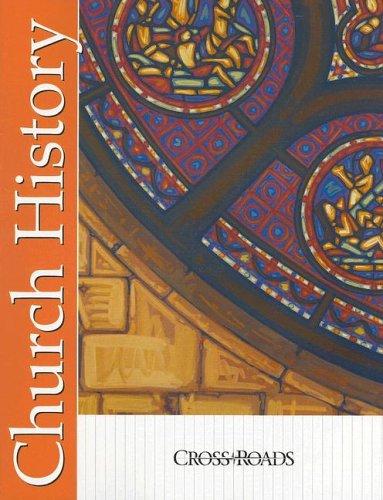 Church History (Crossroads Series): Reichert, Richard
