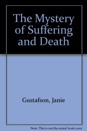 9780159505762: The Mystery of Suffering and Death