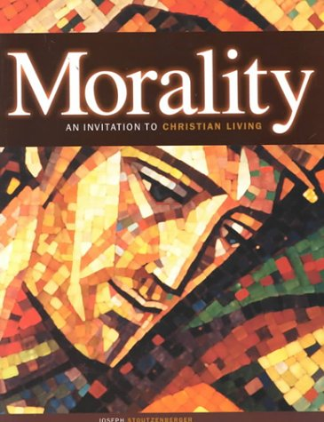 9780159506448: Morality: An Invitation to Christian Living