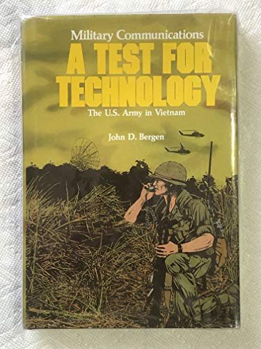 9780160016233: Military Communications: a Test for Technology