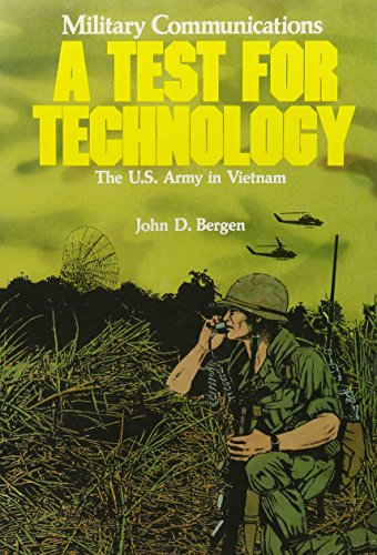 9780160016240: Military Communications: A Test for Technology (United States Army in Vietnam)