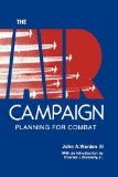 9780160016844: The Air Campaign: Planning for Combat