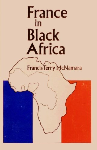 France in Black Africa: McNamara, Francis Terry