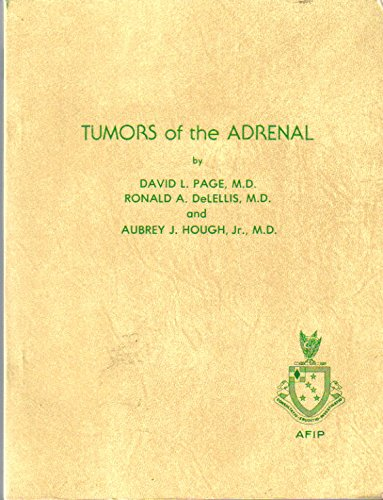 Tumors of the Adrenal. Atlas of Tumor: Page, David L.,