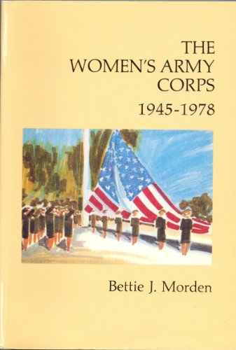 9780160020025: The Women's Army Corps 1945-1978