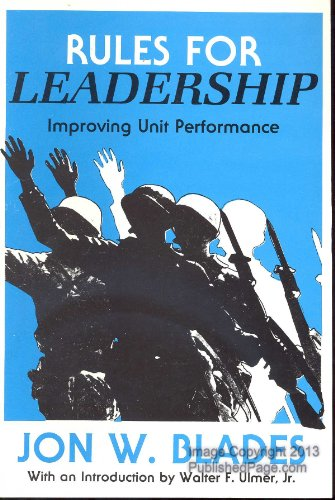 9780160022531: Rules for Leadership : Improving Unit Performance