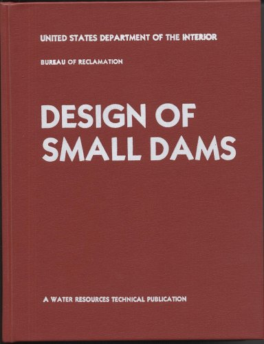 9780160033735: Design of Small Dams (Water Resources Technical Publication Series)