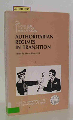 9780160044540: Authoritarian Regimes in Transition