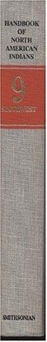 Handbook of North American Indians Volume 9: S/N 047-000-00361-0