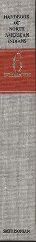 9780160045783: Handbook of North American Indians, Volume 6: Subarctic