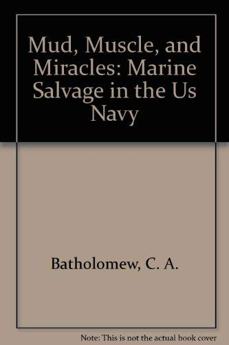9780160197994: Mud, Muscle, and Miracles: Marine Salvage in the Us Navy