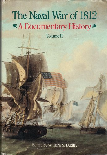 9780160263576: Naval War of 1812, A Documentary History, V. 2