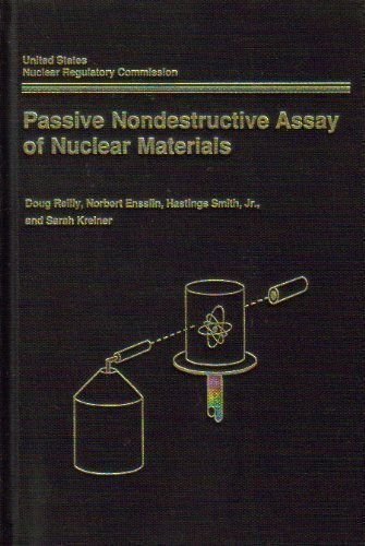Passive Nondestructive Assay of Nuclear Materials. NUREG/CR-5550, LA-UR-90-732: Reilly, Doug, ...