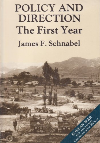 9780160359552: Policy and direction: The first year (United States Army in the Korean War)