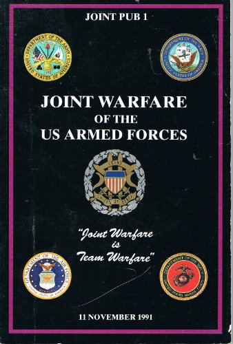 Joint Warfare of the US Armed Forces,: U.S. Joint Chiefs