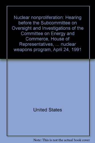 Nuclear Nonproliferation. Hearing Concerning Failed Efforts to Curtail Iraq's Nuclear Weapons ...
