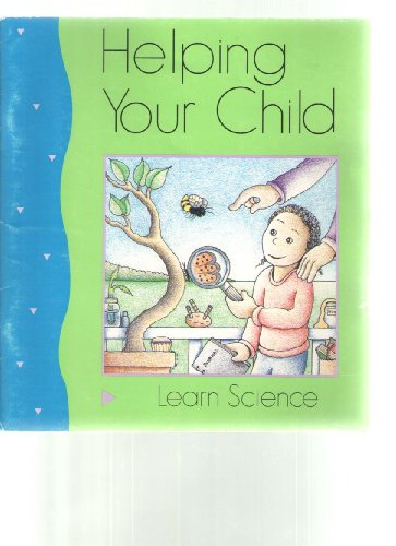 9780160404122: Helping Your Child Learn Science