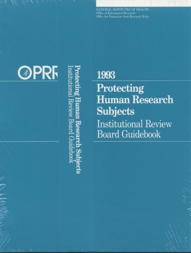 9780160418341: Protecting Human Research Subjects: Institutional Review Board Guidebook