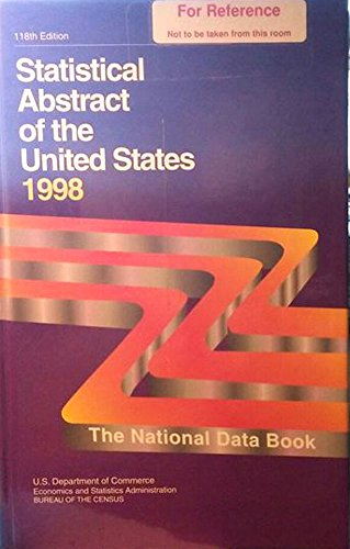 Statistical Abstract of the United States, 1998: The National Data Book: U.S.), Administrative and ...