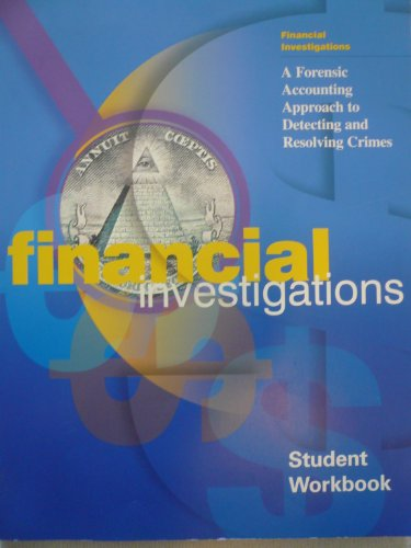 9780160428081: Financial Investigations: A Forensic Accounting Approach to Detecting and Resolving Crimes (Workbook Only), pb, 2002