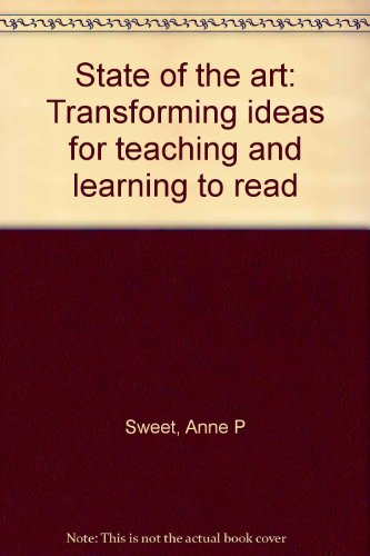 9780160429897: State of the art: Transforming ideas for teaching and learning to read