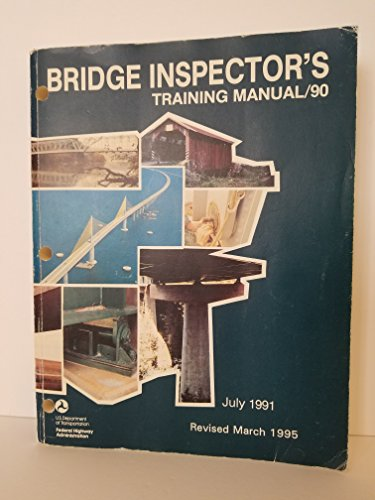 9780160480829: Bridge Inspector's Training Manual 90