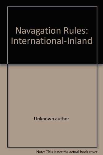 Navagation Rules: International-Inland: Unknown author