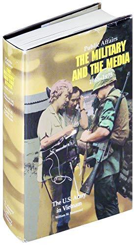 Public Affairs: The Military and the Media, 1968-1973: Hammond, William M.