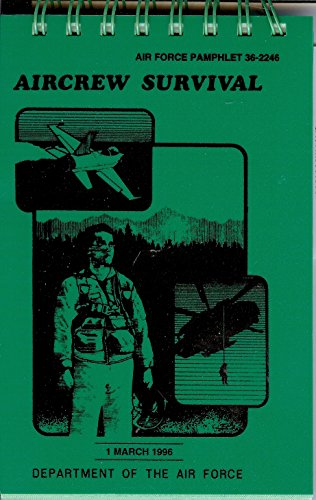 9780160485619: Aircrew Survival Air Force Pamphlet 36-2246