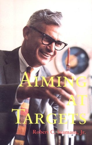 9780160489075: Aiming At Targets: The Autobiography Of Robert C. Seamans, Jr.