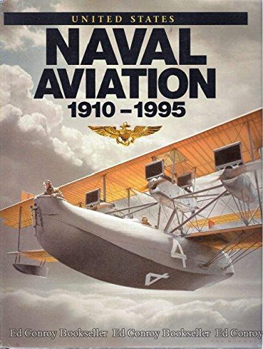 9780160491245: United States Naval Aviation, 1910-1995