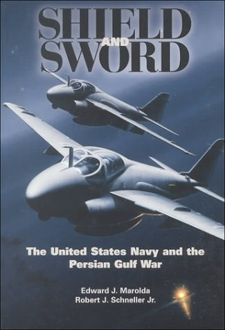 9780160498787: Shield and Sword: The United States Navy and the Persian Gulf War