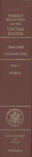 9780160500060: Foreign Relations of the United States, 1964-1968, Volume XXIX, Part 1: Korea
